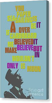 Sinatra. It's Only A Paper Moon. Lyrics. Can You Recognize The Song? Canvas Print by Pablo Franchi