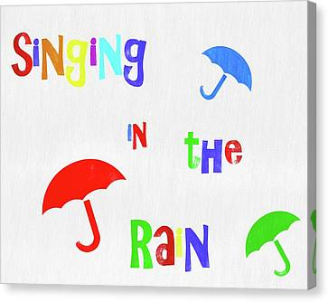 Singing In The Rain Canvas Print by Dan Sproul