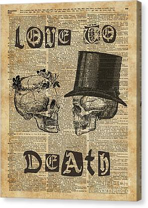Skulls Love To Death Vintage Dictionary Art Canvas Print by Joanna Kuch