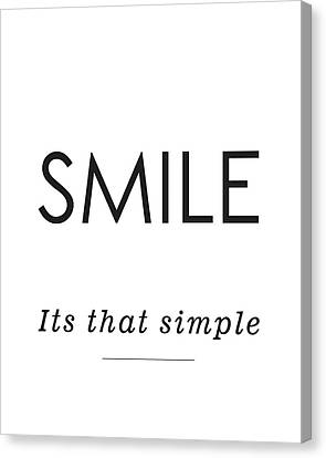 Smiling Canvas Print - Smile -its That Simple by Studio Grafiikka