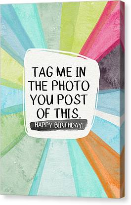 Social Media Birthday- Art By Linda Woods Canvas Print by Linda Woods