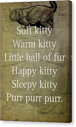Soft Kitty Warm Kitty Poem Quotation Big Bang Theory Inspired Sheldon Cooper Mother On Worn Canvas Canvas Print