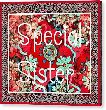 Special Sister Canvas Print