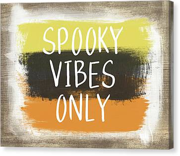 Spooky Vibes Only- Art By Linda Woods Canvas Print by Linda Woods
