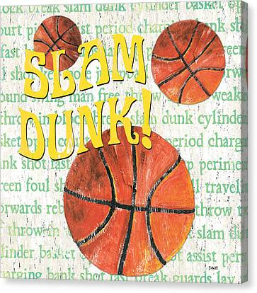 Slam Canvas Print - Sports Fan Basketball by Debbie DeWitt