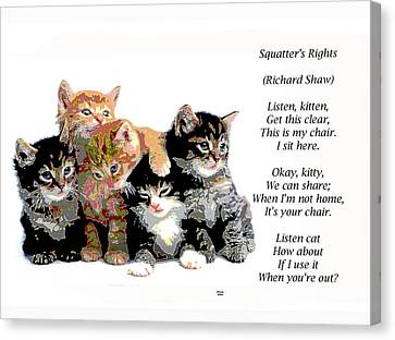 House Pet Canvas Print - Squatter's Rights by Charles Shoup