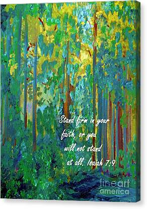 Stand Firm In Your Faith Canvas Print by Eloise Schneider