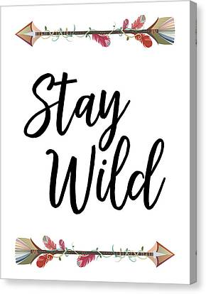Stay Wild Canvas Print by Jaime Friedman