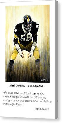 Football Canvas Print - Steel Curtain -lambert Quote by William Walts