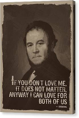 Stendhal Quote  Canvas Print by After Darkness