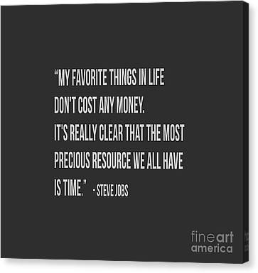 Steve Jobs Time Quote Tee Canvas Print by Edward Fielding