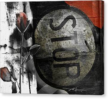 Stop Sign Canvas Print - Stop And...... by Bob Salo