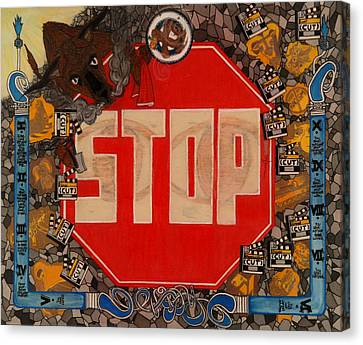 Racism Canvas Print - Stop C.t.b.s by Angelo Sena