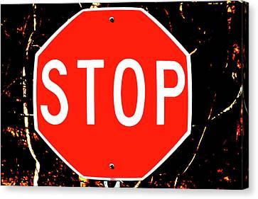Stop Canvas Print by Karol Livote