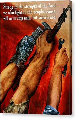 Strong Is The Strength Of The Lord Canvas Print by War Is Hell Store