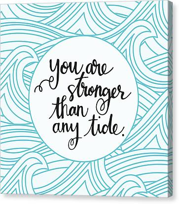 Stronger Than Any Tide Canvas Print by Nancy Ingersoll