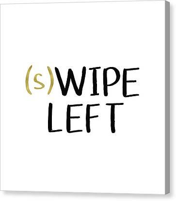Swipe Left- Art By Linda Woods Canvas Print by Linda Woods