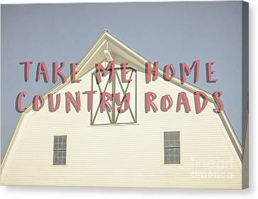 Take Me Home Country Roads Canvas Print by Edward Fielding