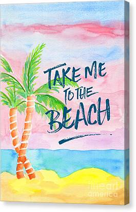 Take Me To The Beach Palm Trees Watercolor Painting Canvas Print by Beverly Claire Kaiya