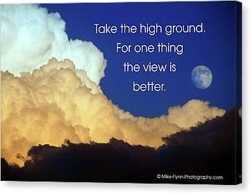 Take The High Ground Canvas Print
