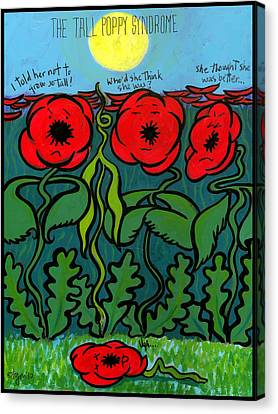 Tall Poppy Syndrome Canvas Print by Angela Treat Lyon