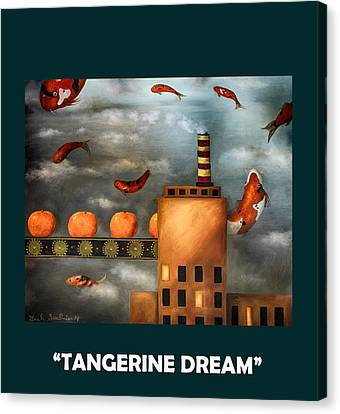 Tangerines Canvas Print - Tangerine Dream With Lettering by Leah Saulnier The Painting Maniac