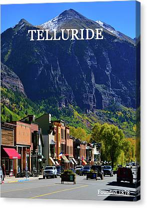 Telluride Town Founded 1878 Canvas Print by David Lee Thompson