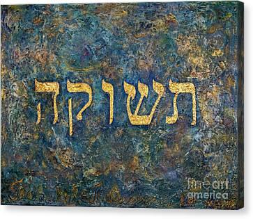 Teshukah To Desire Canvas Print by Deborah Montana