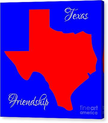Texas Map In State Colors Blue White And Red With State Motto Friendship Canvas Print by Rose Santuci-Sofranko