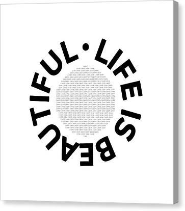 Text Art Life Is Beautiful - Carpe Diem Canvas Print by Melanie Viola