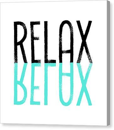 Relaxed Canvas Print - Text Art Relax - Cyan by Melanie Viola