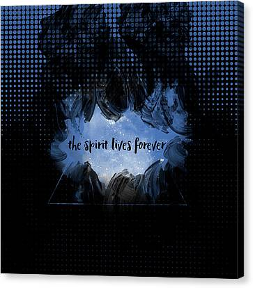 Text Art The Spirit Lives Forever Black-blue Canvas Print by Melanie Viola