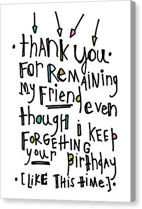 Thank You Birthday Canvas Print by Tonya Doughty