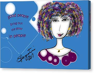 That Hair - Good People Bring Out The Good In People Canvas Print by Sharon Augustin