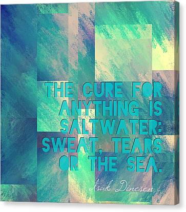 The Cure For Anything Isak Dinesen Canvas Print by Brandi Fitzgerald