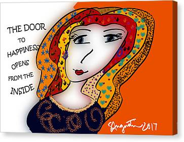 Lead The Life Canvas Print - The Door To Happiness Opens From The Inside by Sharon Augustin