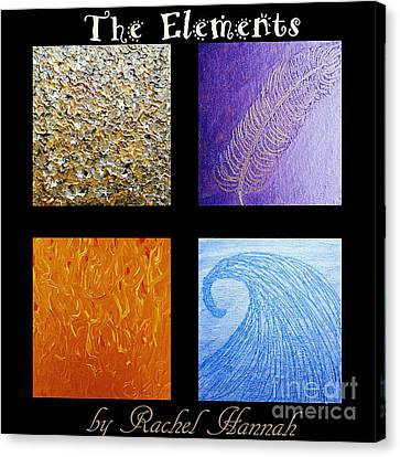 The Elements Canvas Print by Rachel Hannah