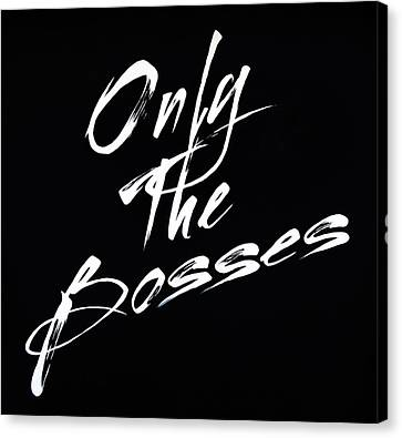 The Ones ... Canvas Print
