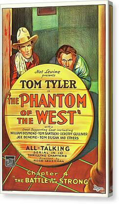 The Phantom Of The West 1931 Canvas Print by Mountain Dreams