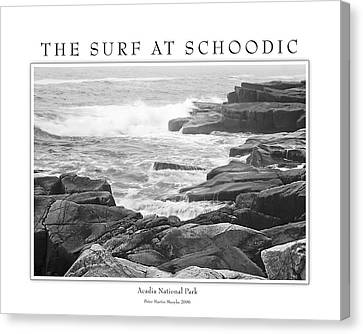 The Surf At Schoodic Canvas Print by Peter Muzyka