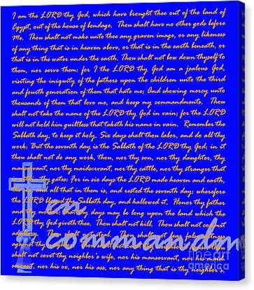 The Ten Commandments 20130213blue Canvas Print by Wingsdomain Art and Photography