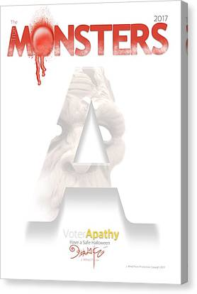 Voters Canvas Print - The True Monsters - Voter Apathy by Jalfred Poore