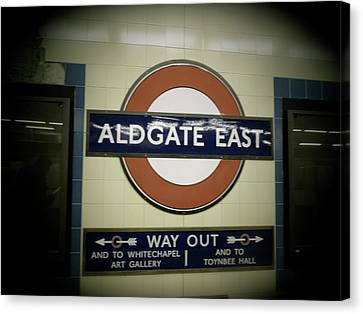 Canvas Print featuring the photograph The Tube Aldgate East by Christin Brodie