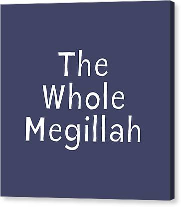 Judaic Canvas Print - The Whole Megillah Navy And White- Art By Linda Woods by Linda Woods