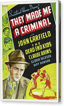 They Made Me A Criminal 1939 Canvas Print