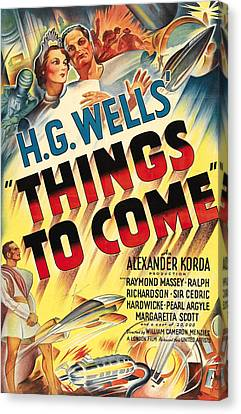 Things To Come Aka H.g. Wells Things To Canvas Print by Everett