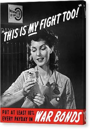 This Is My Fight Too - Ww2 Canvas Print by War Is Hell Store