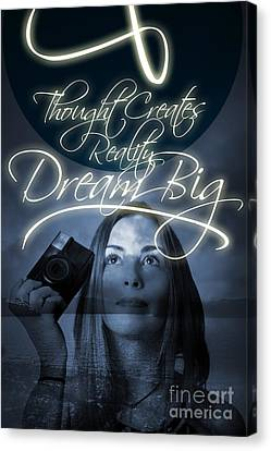 Thought Creates Reality. Dream Big Canvas Print by Jorgo Photography - Wall Art Gallery