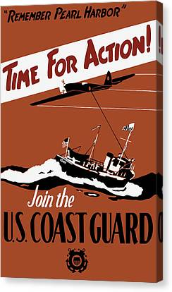 Time For Action - Join The Us Coast Guard Canvas Print by War Is Hell Store