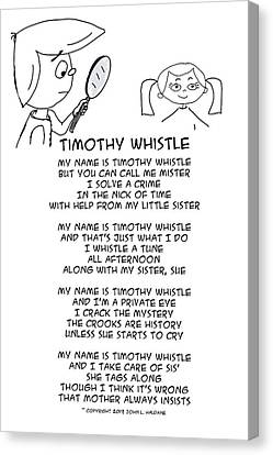 Timothy Whistle Canvas Print